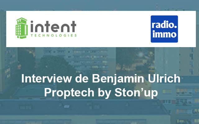 Interview Proptech by Ston'up de Radio Immo